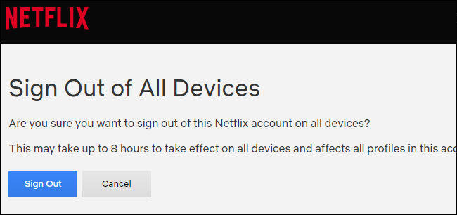 Confirming signing out of all logged in Netflix devices.