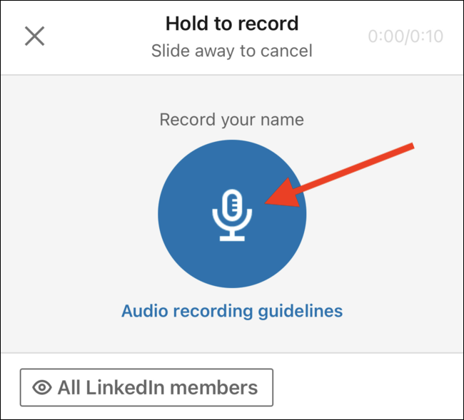 Tap and hold the microphone button and speak your name