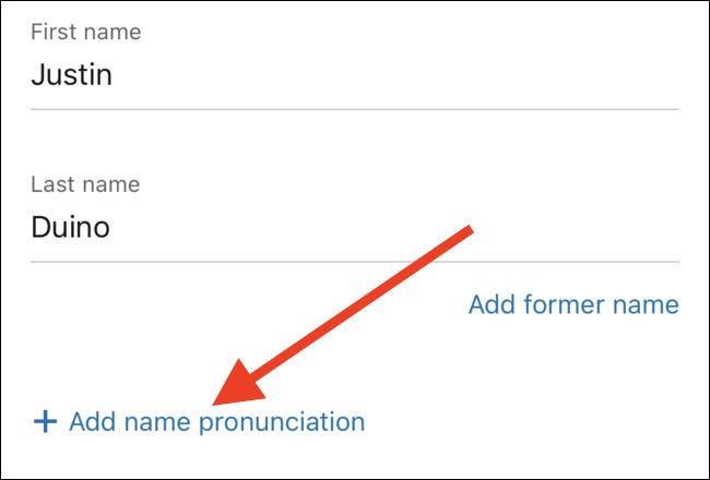 """Toca el enlace """"Agregar pronunciación de nombre"""""""