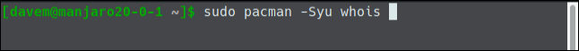sudo pacman -Syu whois in a terminal window.