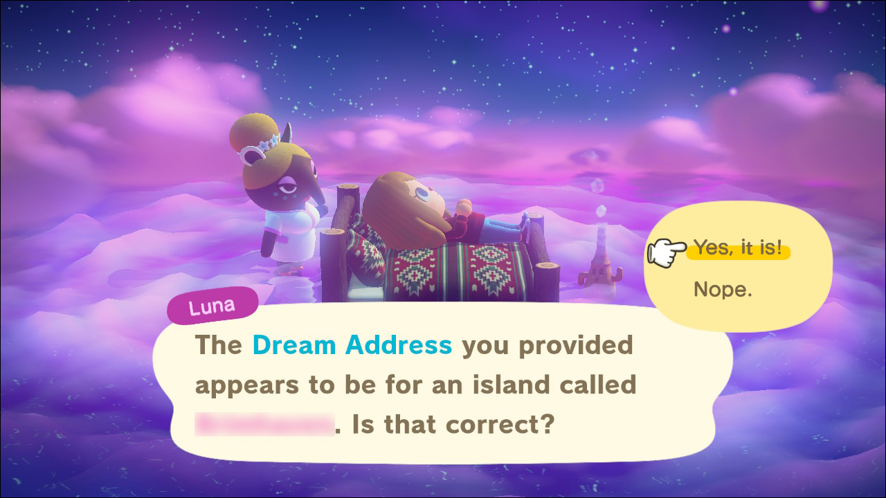 "If the name of the island is correct, select ""Yes, It Is!"""