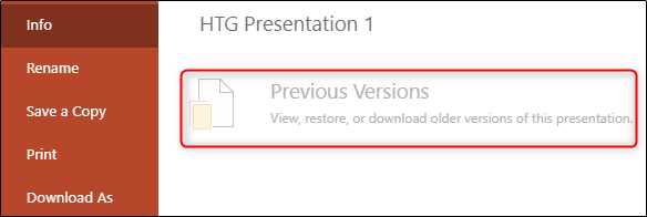 "The ""Previous Versions"" option grayed out in PowerPoint."