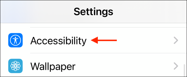 Tap Accessibility in Settings
