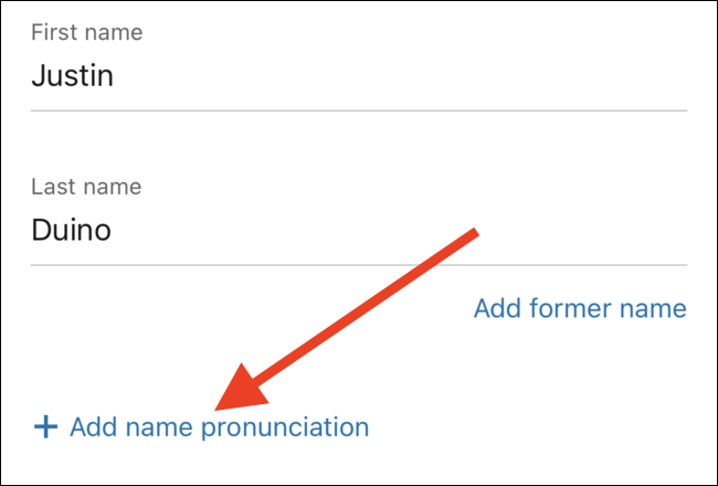 "Tap the ""Add Name Pronunciation"" link"