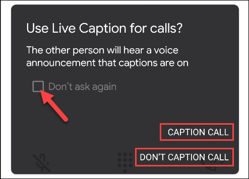 """Select """"Caption Call"""" or """"Don't Caption Call,"""" and the """"Don't Ask Again"""" checkbox if you don't want to see this menu in the future."""
