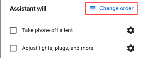 change order of assistant commands