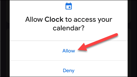 """Tap """"Allow"""" to give Google Clock access to your calendar."""