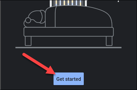 "Tap ""Get Started"" in the ""Bedtime"" app."