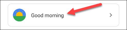 "Select ""Google Morning"""