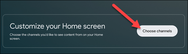 """Scroll down to the very bottom of the home screen and select the """"Choose Channels"""" button."""