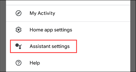 """Tap """"Assistant Settings."""""""