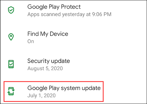 "Tap ""Google Play System Update."""