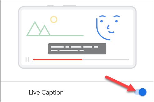 "Toggle-On ""Live Caption."""