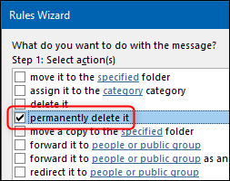"The Rules Wizard with the ""permenantly delete it"" action highlighted."