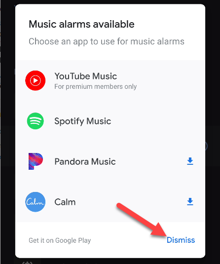 "Tap ""Dismiss"" in the ""Music Alarms Available"" menu to choose a sound, instead."