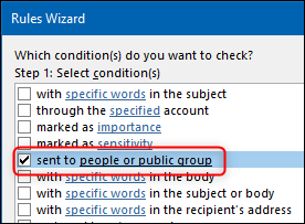 """The """"sent to people or public group"""" in the Rule Wizard."""