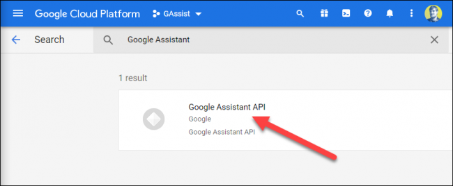 "Click the ""Google Assistant API"" option when it appears."