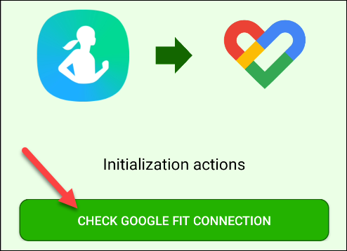 "Tap ""Check Google Fit Connection."""