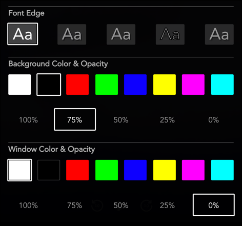 Select font edging, background and window color, and background and window opacity values from the options provided.