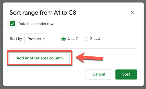 """Press """"Add Another Sort Column"""" to add an additional column to your Google Sheets sort."""