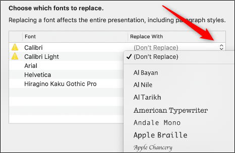 Click the arrows to the right of each font with a Warning icon, and then select a replacement from the dropdown.