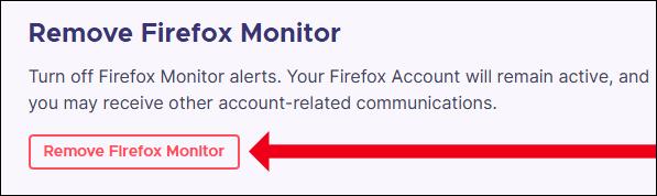 """Click """"Remove Firefox Monitor"""""""