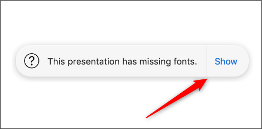 "Click ""Show"" to get more information on any error popups in Keynote."