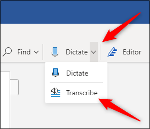 Transcribe option under Dictate