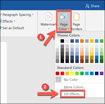 """Click """"Page Color,"""" and then select """"Fill Effects."""""""