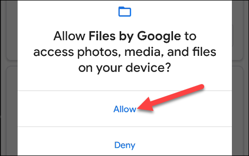 """Tap """"Allow"""" to give Google access to your files."""