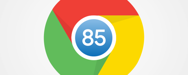What's New in Chrome 85, Available Now