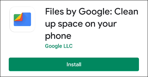 "The ""Install"" button in ""Files by Google."""
