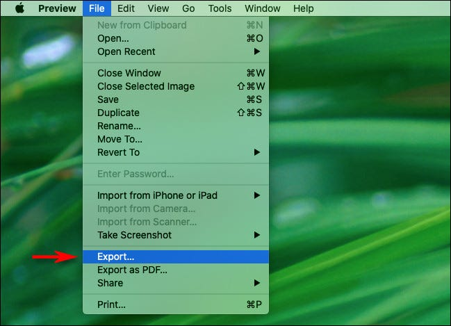 "In Preview on Mac, select ""Export"" from the ""File"" menu."