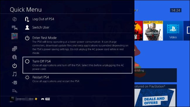 "Select ""Turn Off PS4"" in the ""Quick Menu."""