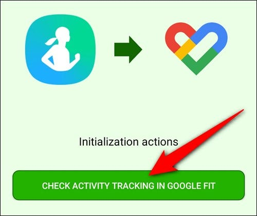 "Tap the ""Check Activity Tracking in Google Fit"" button"