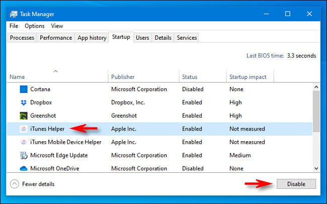 """In Task Manager Startup tab, disable """"iTunes Helper."""""""