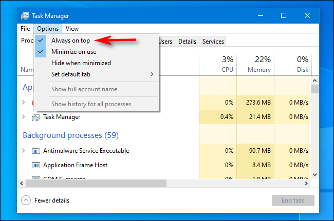 """In Windows 10 Task Manager, click """"Always on Top"""" in the """"Options"""" menu."""