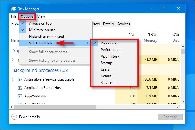 """In Task Manager, click Options and select """"Set default tab"""""""