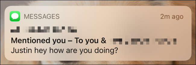 A notification of a mention in iMessage.