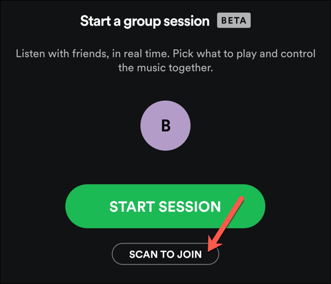 Tap Scan to Join to scan a nearby Spotify Group Session invitation code