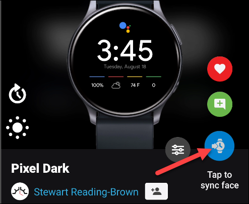 """Tap """"Tap to Sync Face"""" to send a watch face to your smartwatch."""