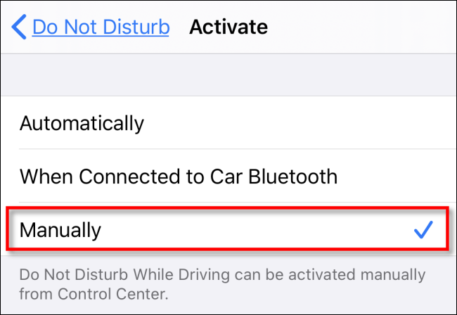 """In """"Do Not Disturb While Driving"""" activation settings, tap """"Manually."""""""