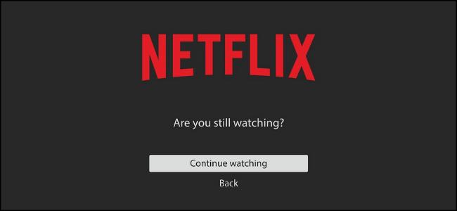 Netflix Still Watching Screen