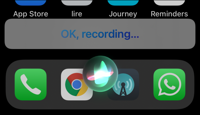 Siri Is Recording Voice Message