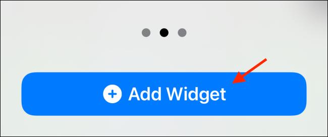 """Tap """"Add Widget."""""""