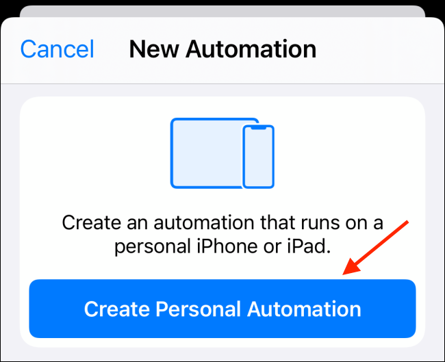 Tap Create Personal Automation