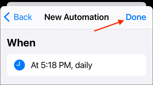 Tap Done button to Save Automation