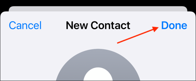 Tap Done button to save new contact