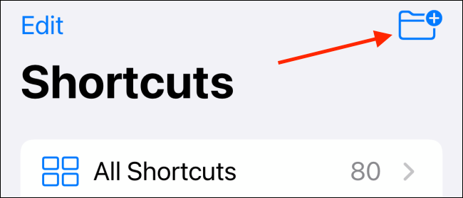 Tap To Create New Folder in Shortcuts