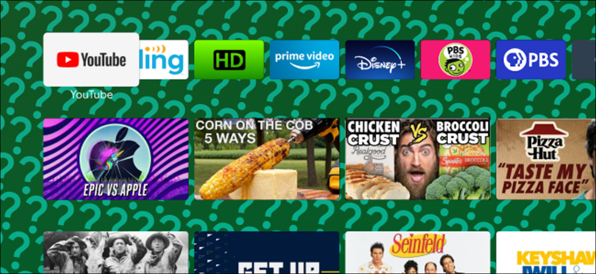 An Android TV home screen with an annoying green question mark wallpaper.